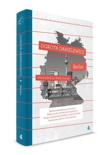 Okładka książki Berlin Przewodnik po duszy miasta