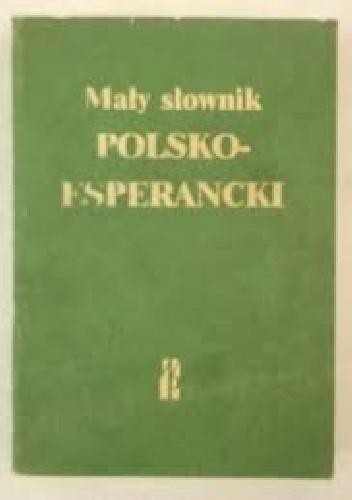 Okładka książki Mały słownik polsko-esperancki