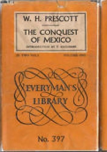 Okładka książki The Conquest of Mexico volume 1 (Everyman's Library)