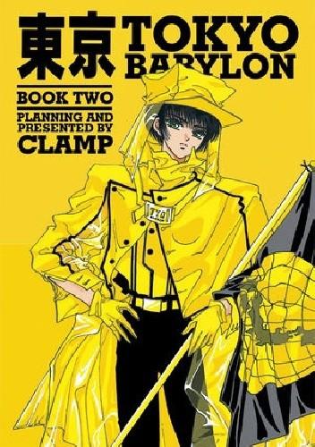Okładka książki Tokyo Babylon Book Two