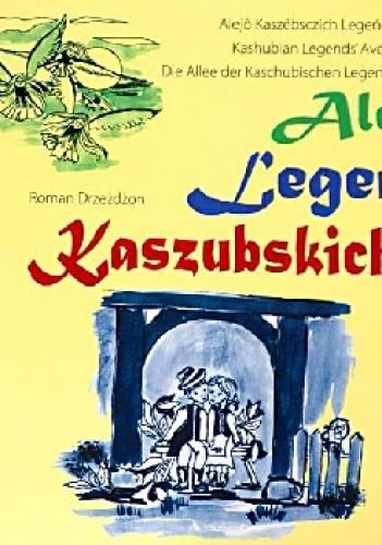 Okładka książki Aleja Legend Kaszubskich