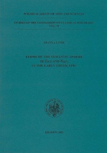 Okładka książki Terms of semantic sphere of δίκη and θέμις in the early Greek epic