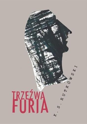 Okładka książki Trzeźwa furia