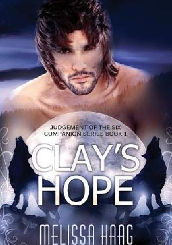 Okładka książki Clay's Hope