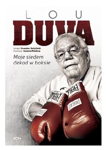 Okładka książki Lou Duva. Moje siedem dekad w boksie
