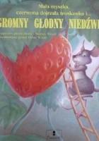 Mała myszka, czerwona dojrzała truskawka i... OGROMNY GŁODNY NIEDŹWIEDŹ