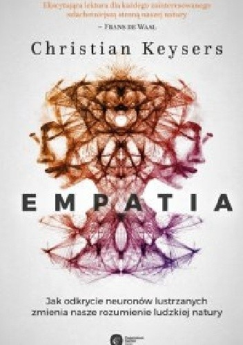 Okładka książki Empatia. Jak odkrycie neuronów lustrzanych zmienia nasze rozumienie ludzkiej natury