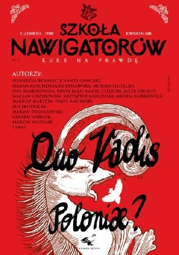 Okładka książki Gabriel Maciejewski Szkoła nawigatorów nr 11: Quo vadis Poloniae?