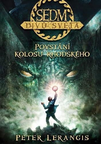 Okładka książki Sedm divů světa. Povstání kolosu rhodského