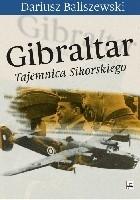 Gibraltar. Tajemnica Sikorskiego