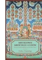 Mistrzowie medytacji i cudów