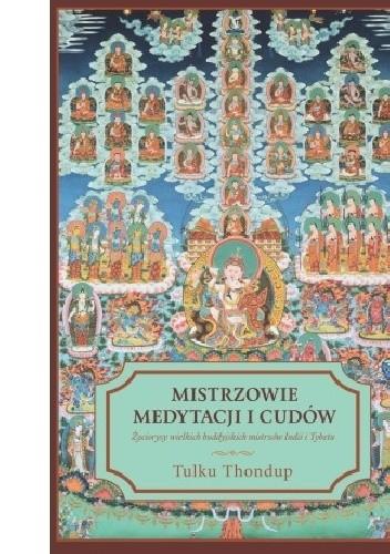 Okładka książki Mistrzowie medytacji i cudów