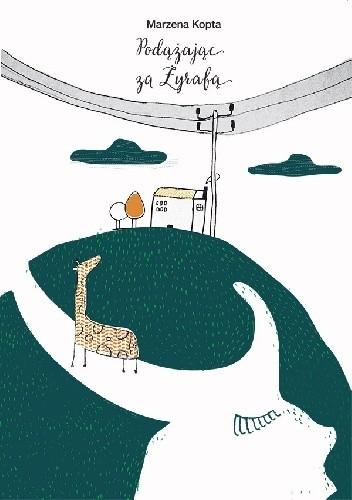 Okładka książki Podążając za żyrafą