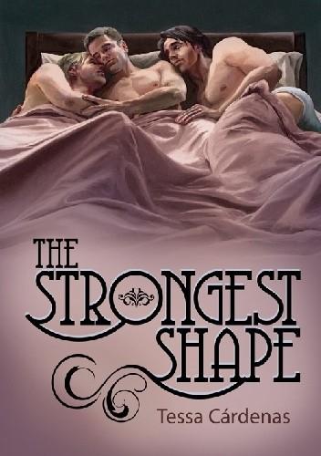 Okładka książki The Strongest Shape