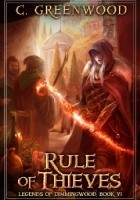 Rule Of Thieves. Legends of Dimmingwood