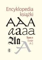 Encyklopedia książki. Tom I i II