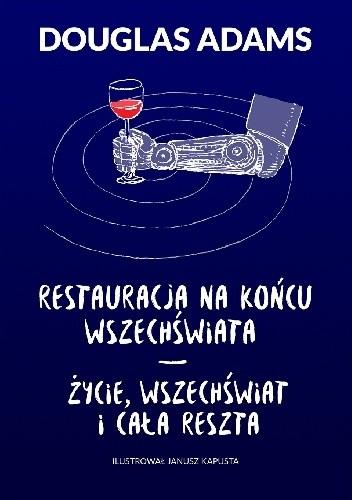 Okładka książki Restauracja na końcu wszechświata. Życie, wszechświat i cała reszta