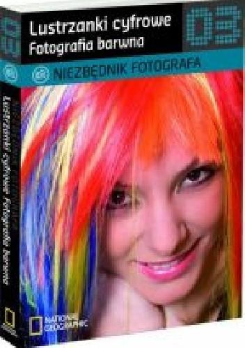 Okładka książki Lustrzanki cyfrowe. Fotografia barwna