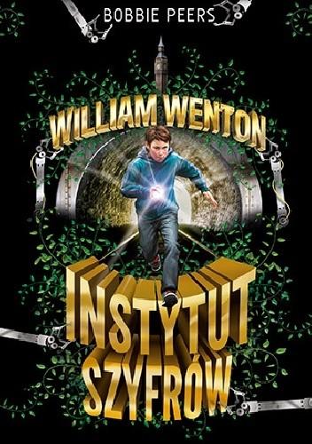 Okładka książki William Wenton. Instytut szyfrów