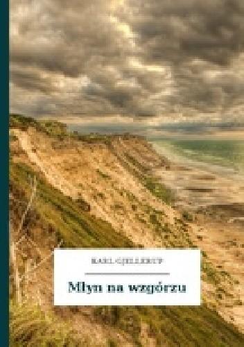 Okładka książki Młyn na wzgórzu