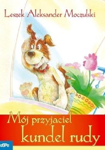 Okładka książki Mój przyjaciel kundel rudy