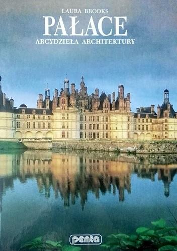 Okładka książki Pałace. Arcydzieła architektury