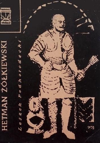 Okładka książki Hetman Żółkiewski