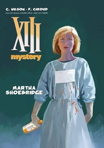 Okładka książki XIII Mystery: Martha Shoebridge