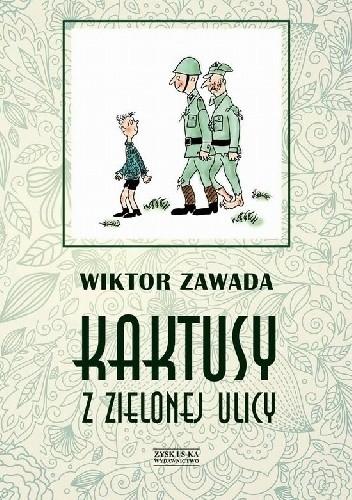 Okładka książki Kaktusy z Zielonej ulicy
