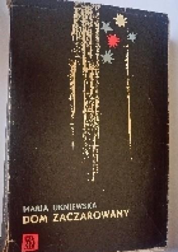 Okładka książki Dom Zaczarowany