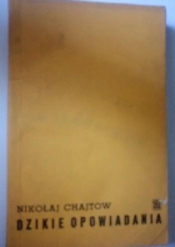 Okładka książki Dzikie opowiadania
