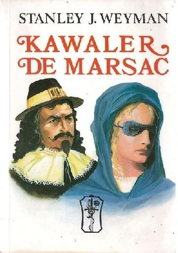 Okładka książki Kawaler de Marsac: przygody francuskiego szlachcica