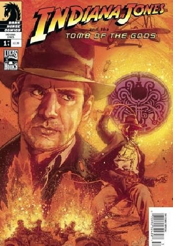 Okładka książki Indiana Jones and the Tomb of the Gods #1
