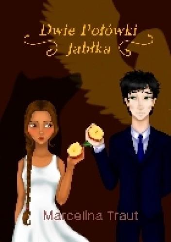 Okładka książki Dwie połówki jabłka