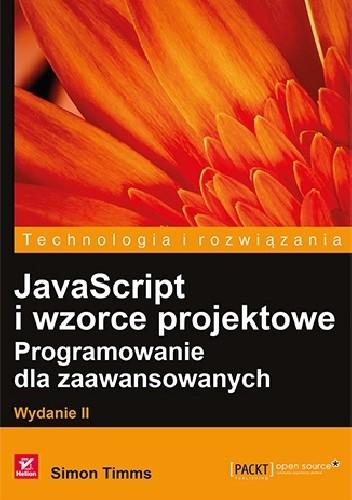 Okładka książki JavaScript i wzorce projektowe. Programowanie dla zaawansowanych. Wydanie II