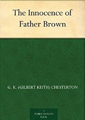 Okładka książki The Innocence of Father Brown