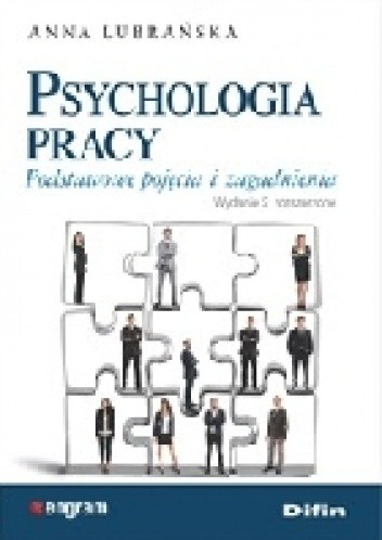 Okładka książki Psychologia pracy. Podstawowe pojęcia i zagadnienia. Wydanie 2 rozszerzone