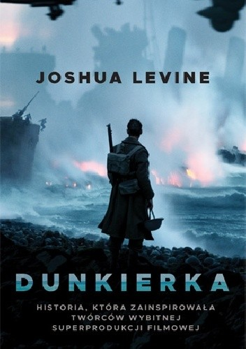 Dunkierka - Joshua Levine