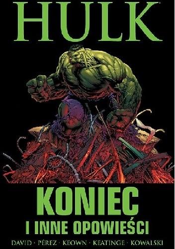Okładka książki Hulk: Koniec i inne opowieści