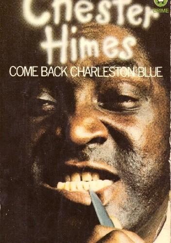 Okładka książki Come Back Charleston Blue