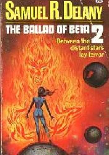 Okładka książki The Ballad of Beta-2