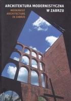 Architektura modernistyczna w Zabrzu