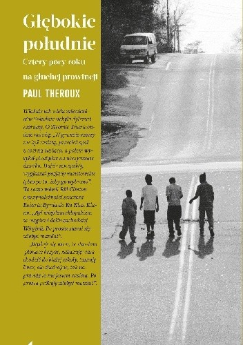 Okładka książki Głębokie Południe. Cztery pory roku na głuchej prowincji