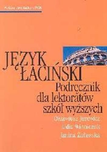 Okładka książki Język łaciński. Podręcznik dla lektoratów szkół wyższych.