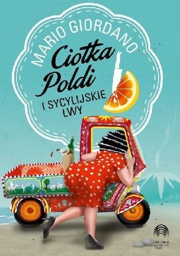 Okładka książki Ciotka Poldi i sycylijskie lwy