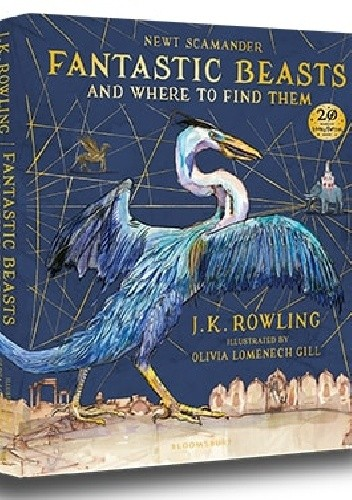 Okładka książki Fantastic Beasts and Where to Find Them Illustrated Edition