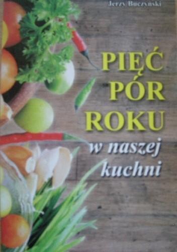 Okładka książki Pięć pór roku w naszej kuchni