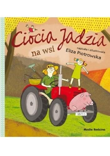 Okładka książki Ciocia Jadzia na wsi
