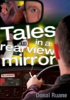 Tales in a Rearview Mirror