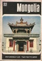 Mongolia. Informator turystyczny